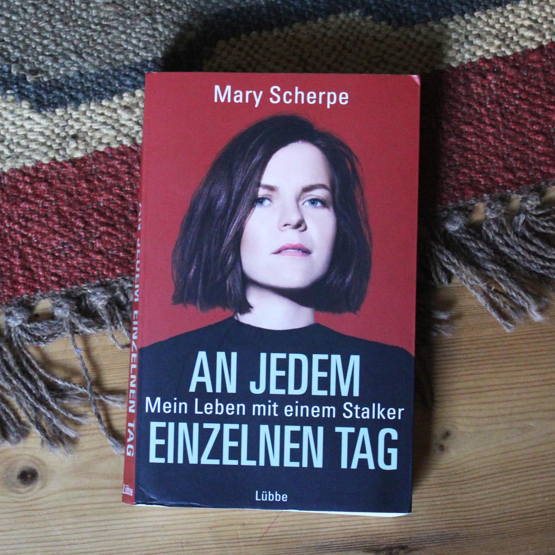 Mary Scherpe Mein Leben mit einem Stalker