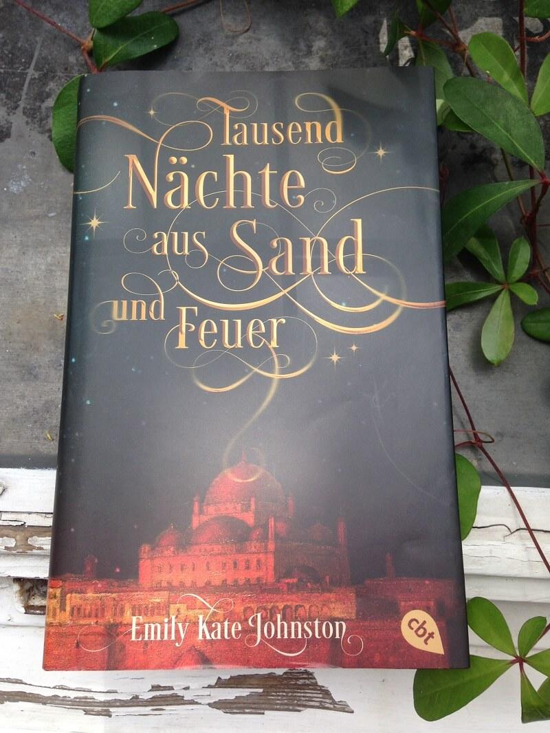 Tausend Nächte aus Sand und Feuer von Emily Kate Johnston