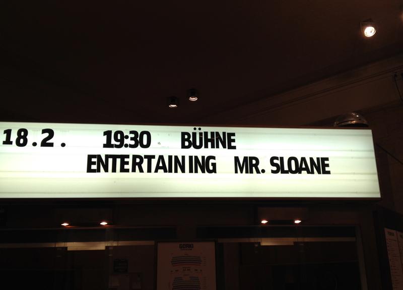 Seid nett zu Mr Sloane
