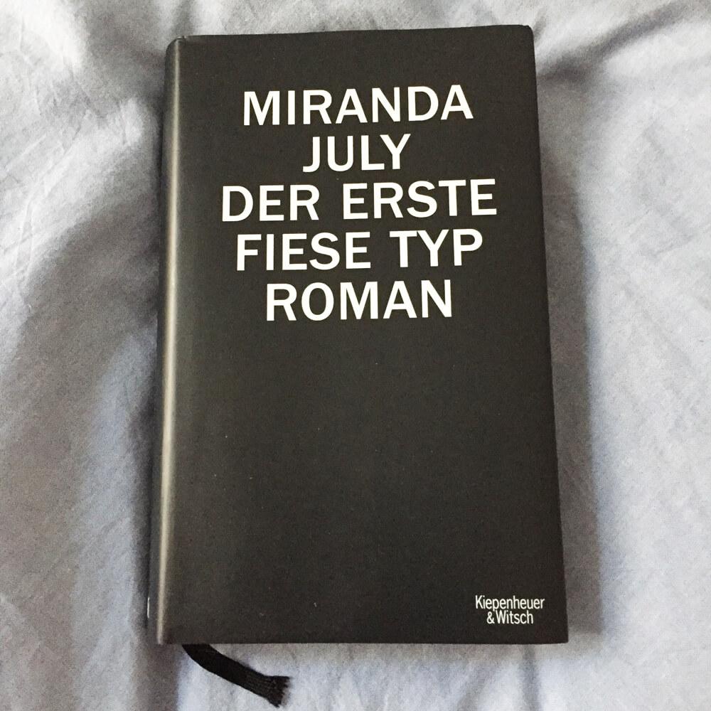 Miranda July Der erste fiese Typ