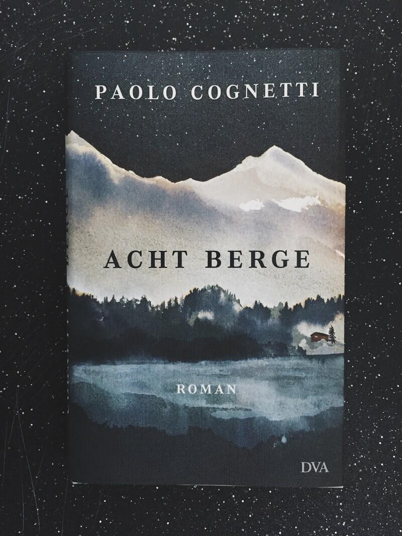 Acht Berge von Paolo Cognetti