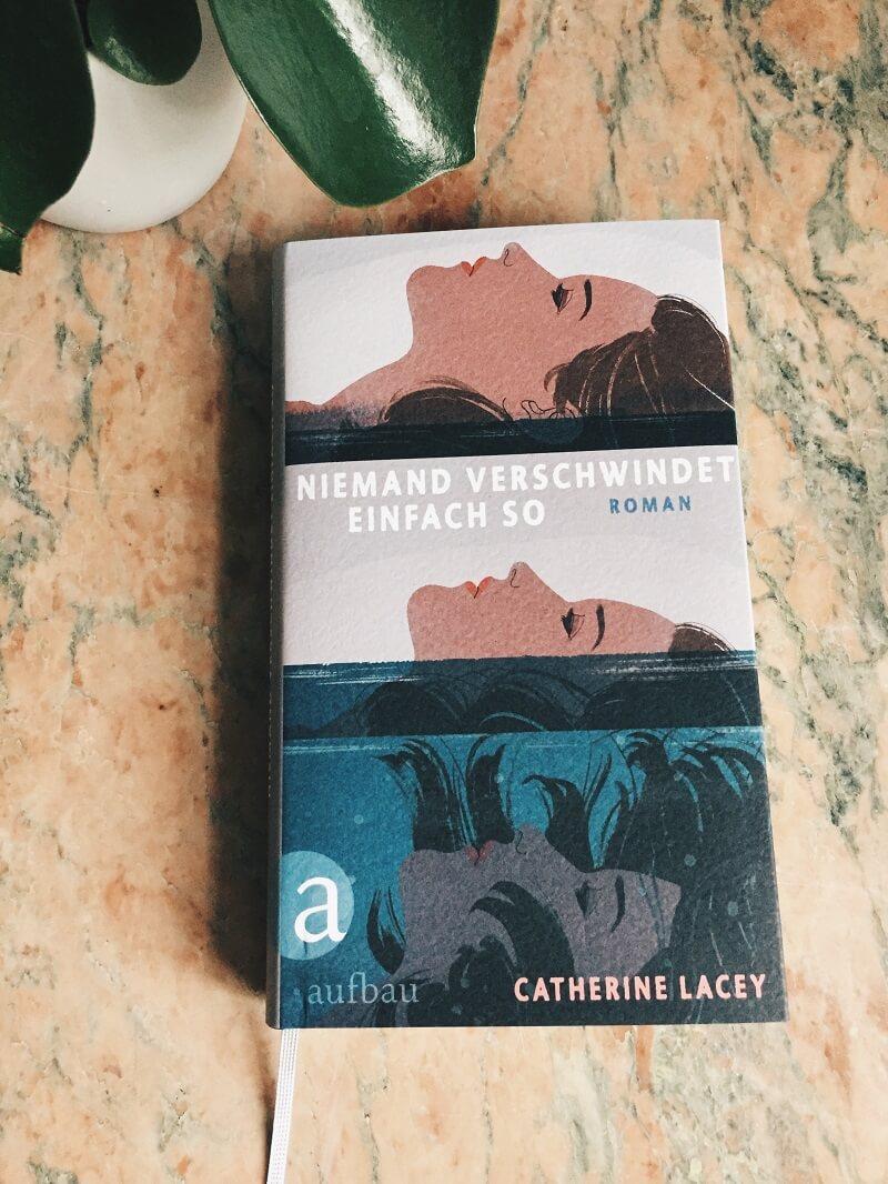Niemand verschwindet einfach so von Catherine Lacey
