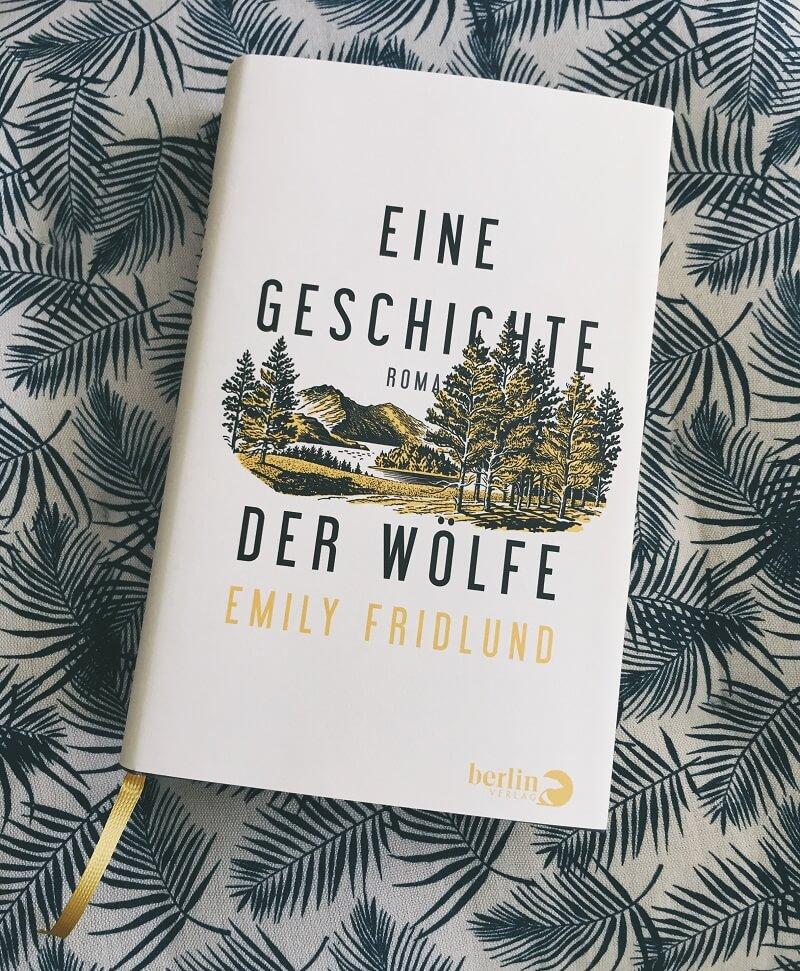 Eine Geschichte der Wölfe von Emily Fridlund