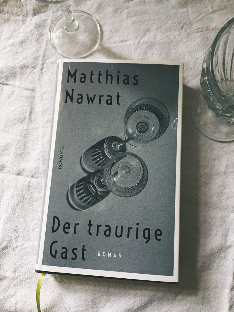 Der traurige Gast von Matthias Nawrat