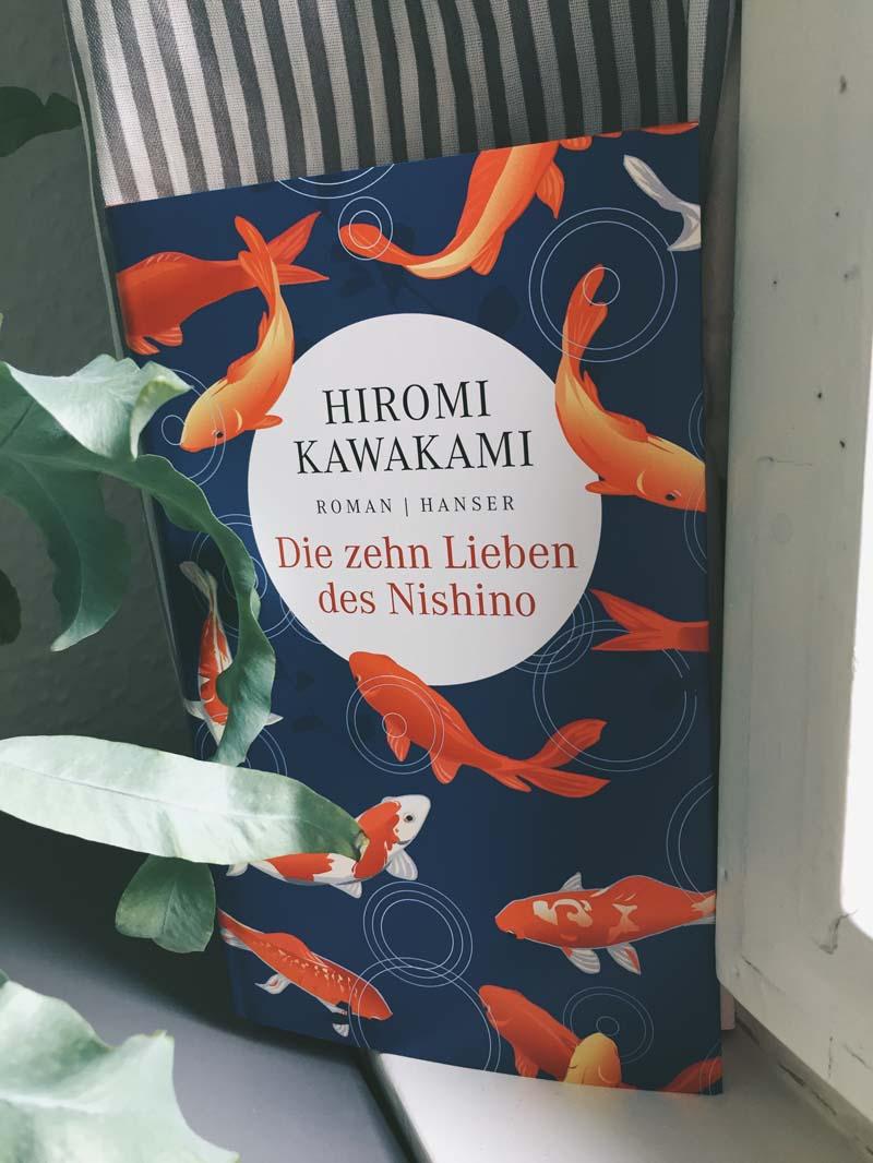 Die zehn Lieben des Nishino von Hiromi Kawakami