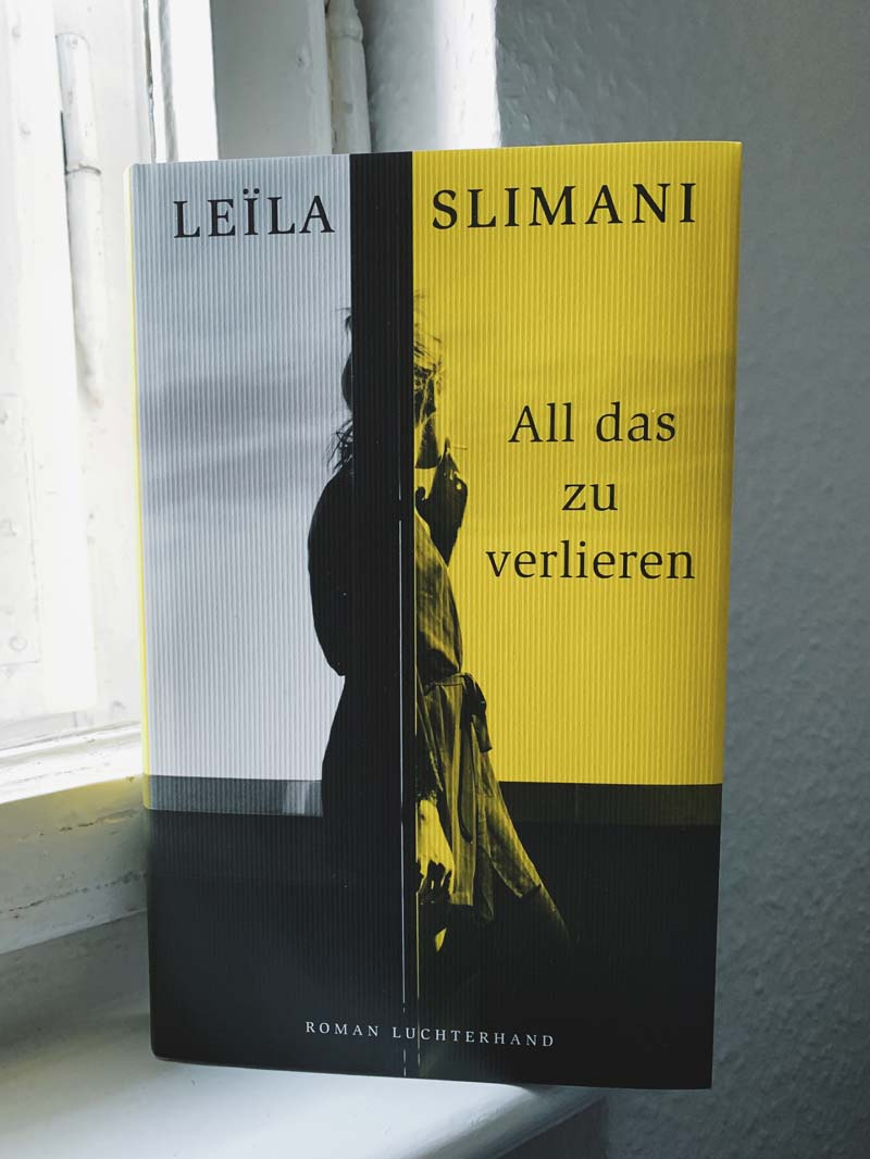 All das zu verlieren von Leïla Slimani
