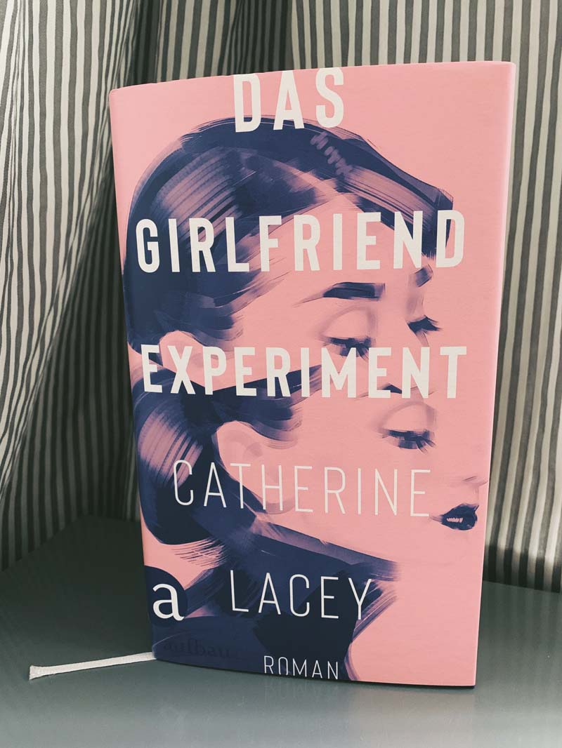 Das Girlfriend-Experiment von Catherine Lacey