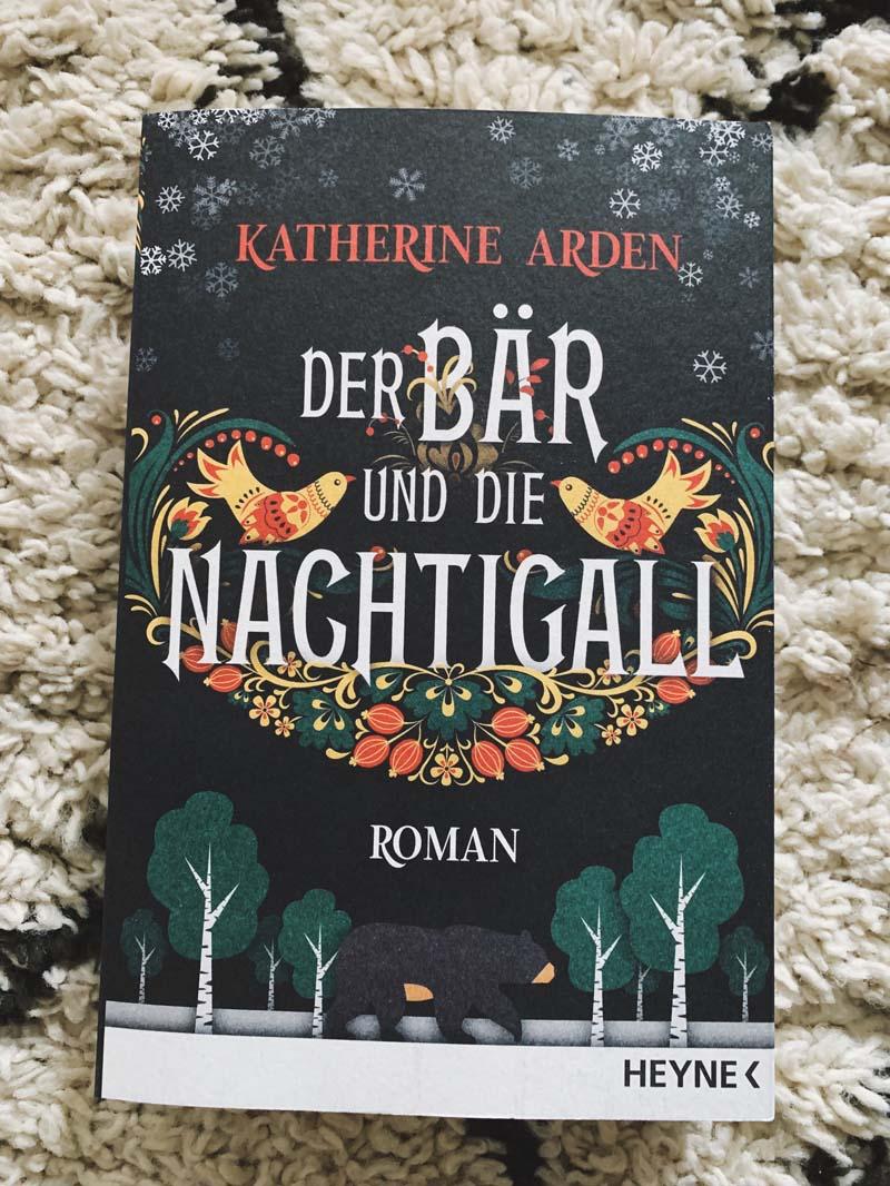 Der Bär und die Nachtigall von Katherine Arden
