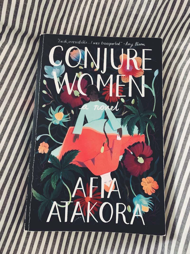 Conjure Women  By Afia Atakora